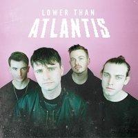 Lower Than Atlantis CD