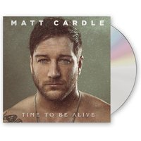 Time To Be Alive CD
