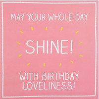 Happy Jackson Whole Day Shine Birthday Card