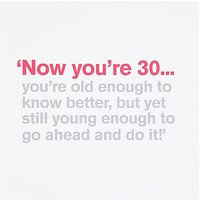 Icon Now You're 30 Birthday Card