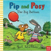 Pip and Posy The Big Balloon Book