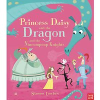Princess Daisy and the Dragon and the Nincompoop Knights Book