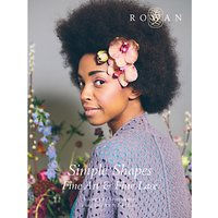 Rowan Simple Shapes Fine Art and Fine Lace by Sarah Hatton Knitting Pattern Book ZB182