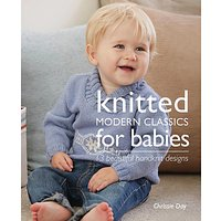 Knitted Modern Classics for Babies by Chrissie Day Knitting Pattern Book