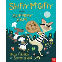 Shifty McGifty And Slippery Sam: The Cat Burglar Book