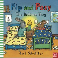 Pip And Posy: The Bedtime Frog Book