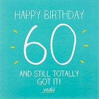 Happy Jackson Still Totally Got It 60th Birthday Card