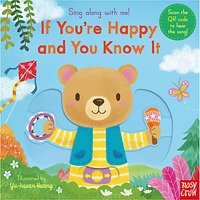 Sing Along With Me! If Youre Happy and You Know It! Childrens Book