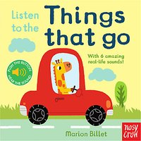 Listen to the Things That Go Childrens Book
