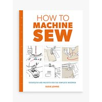 GMC How to Machine Sew Book by Susie Johns