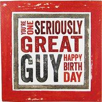 Blue Eyed Sun Great Guy Birthday Card