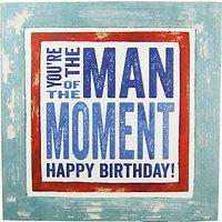 Blue Eyed Sun Man Of Moment Birthday Card