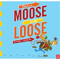 Theres a Moose on the Loose Childrens Book