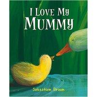 I Love My Mummy Children's Book