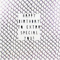 Belly Button Designs Happy Birthday Extra Special You Card