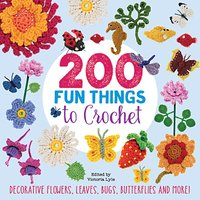 Search Press 200 Fun Things To Crochet by Victoria Lyle