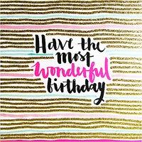 Rachel Ellen Wonderful Birthday Card