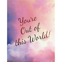 Susan OHanlon Youre Out Of This World Greeting Card