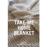 Wool And The Gang Take Me Home Blanket Knitting Pattern