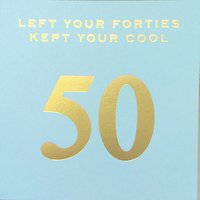 Susan O'hanlon Left My Forties 50th Birthday Card