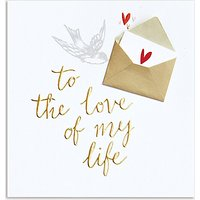 Caroline Gardner Love Of My Life Valentine's Day Card