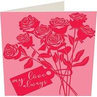 Caroline Gardner My Love Always Valentine's Day Card