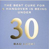 Susan O'hanlon Best Cure For A Hangover 30th Birthday Card