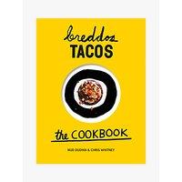 Breddos Tacos The Cookbook
