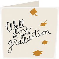 Caroline Gardner Well Done On Your Graduation Card