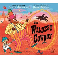 The Wildest Cowboy Children's Book