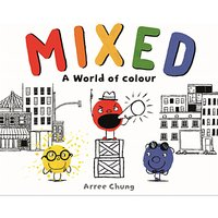 Mixed: A World Of Colour Children's Book