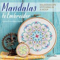 Search Press Mandalas to Embroider Kaleidoscope Stitching Workbook