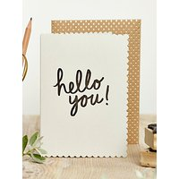 Katie Leamon Luxe Hello You Card