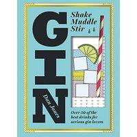 Gin Shake Muddle Stir Cocktail Recipes