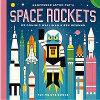 Professor Astro Cat's Space Rockets Children's Book