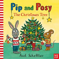 Pip and Posy The Christmas Tree Children's Book
