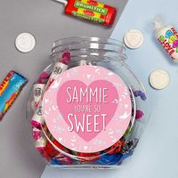 Personalised 'You're So Sweet' Sweet Jar.
