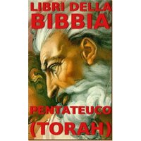 Libri della Bibbia - Pentateuco (Torah)