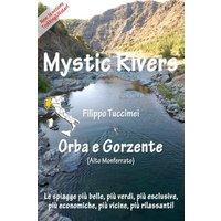 Mystic Rivers - Orba e Gorzente
