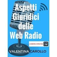 Aspetti Giuridici delle Web Radio
