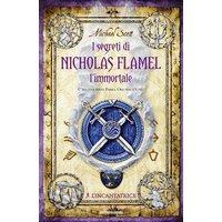 I segreti di Nicholas Flamel l'immortale - 3. L'Incantatrice