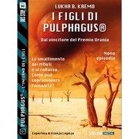 I figli di Pulphagus�