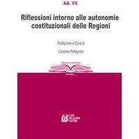 Riflessioni intorno alle autonomie costituzionali delle Regioni