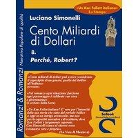 CENTO MILIARDI DI DOLLARI 08