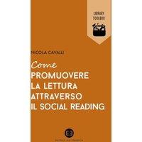 Come promuovere la lettura attraverso il social reading