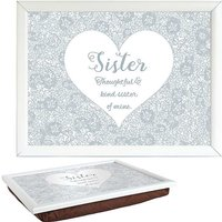 Sister Lap Tray by Said with Sentiment