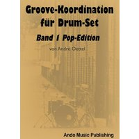 Groove-Koordination für Drum-Set Band 1