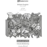 BABADADA black-and-white British English - Kurdish Sorani (in arabic script) visual dictionary - visual dictionary (in arabic script)