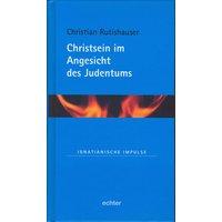 Christsein im Angesicht des Judentums