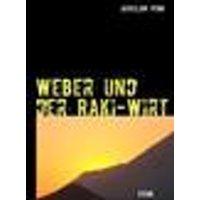 Weber und der Raki-Wirt